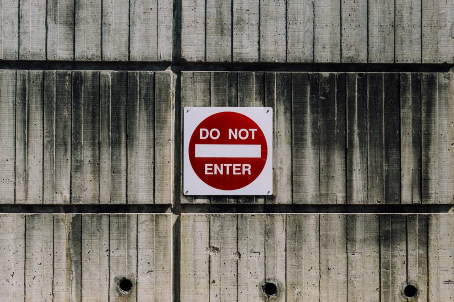 """DO NOT ENTER"" Photo by Kyle Glenn on Unsplash"