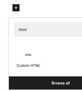 Choosing the HTML Block in WordPress Gutenberg Editor